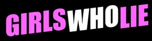 Girls Who Lie - Logo